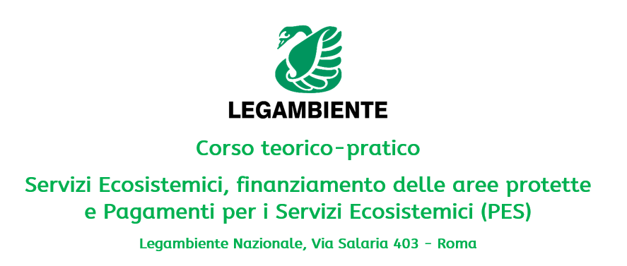 Corso teorico-pratico Servizi Ecosistemici, finanziamento delle aree protette e Pagamenti per i Servizi Ecosistemici (PES)
